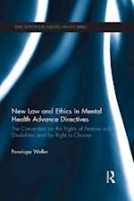 New Law and Ethics in Mental Health Advance Directives (Explorations in Mental Health)