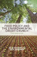 Food Policy and the Environmental Credit Crunch