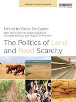 Politics of Land and Food Scarcity (Earthscan Food and Agriculture)
