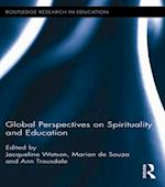 Global Perspectives on Spirituality and Education (Routledge Research in Education)