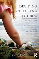 Deciding Children's Futures