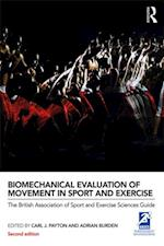Biomechanical Evaluation of Movement in Sport and Exercise (BASES Sport and Exercise Science)