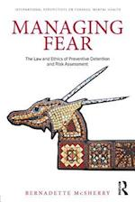 Managing Fear (International Perspectives on Forensic Mental Health)