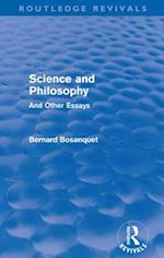 Science and Philosophy (Routledge Revivals) af Bernard Bosanquet