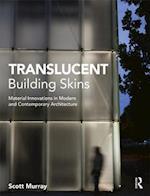 Translucent Building Skins