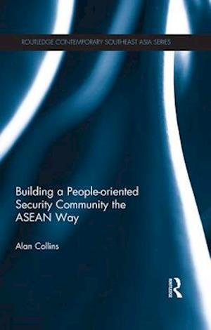 Building a People-Oriented Security Community the ASEAN way