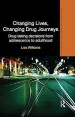 Changing Lives, Changing Drug Journeys