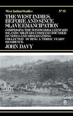 West Indies Before and Since Slave Emancipation af John Davy