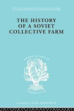 History of a Soviet Collective Farm (The International Library of Sociology)