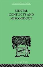 Mental Conflicts And Misconduct af William Healy