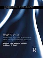 Green vs. Green (Routledge Research in Environmental Policy and Politics)