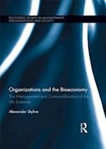 Organizations and the Bioeconomy (Routledge Studies in Management, Organizations and Society)