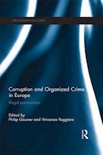 Corruption and Organized Crime in Europe (Organizational Crime)