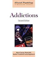 Addictions (Clinical Psychology: A Modular Course)