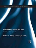 Fantasy Sport Industry (Routledge Research in Sport, Culture and Society)