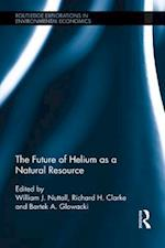 Future of Helium as a Natural Resource