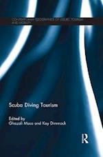 Scuba Diving Tourism (Contemporary Geographies of Leisure, Tourism and Mobility)