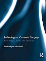 Reflecting on Cosmetic Surgery