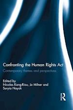 Confronting the Human Rights Act 1998