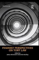 Feminist Perspectives on Tort Law (Feminist Perspectives)