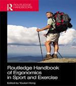 Routledge Handbook of Ergonomics in Sport and Exercise (Routledge International Handbooks)