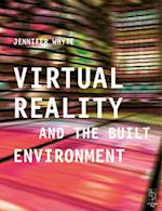 Virtual Reality and the Built Environment af Jennifer Whyte