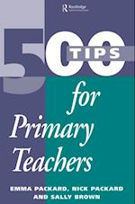 500 Tips for Primary School Teachers (500 Tips)