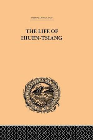 Life of Hiuen-Tsiang