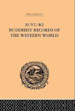 Si-Yu-Ki Buddhist Records of the Western World