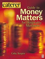 Money Matters for Hospitality Managers