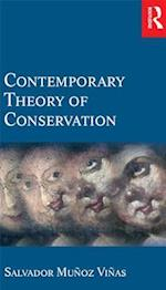 Contemporary Theory of Conservation af Salvador Munoz Vinas