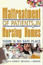 Maltreatment of Patients in Nursing Homes af Diana Harris
