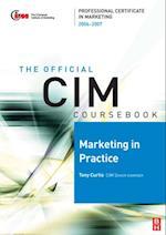 CIM Coursebook 06/07 Marketing in Practice