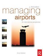 Managing Airports af Anne Graham