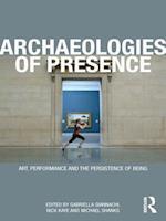 Archaeologies of Presence