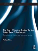Early Warning System for the Principle of Subsidiarity (Routledge Research in Eu Law)