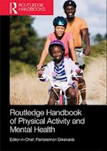 Routledge Handbook of Physical Activity and Mental Health (Routledge International Handbooks)
