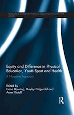 Equity and Difference in Physical Education, Youth Sport and Health (Routledge Studies in Physical Education and Youth Sport)