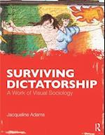 Surviving Dictatorship (Contemporary Sociological Perspectives)