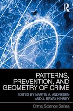 Patterns, Prevention, and Geometry of Crime (Crime Science Series)