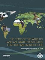 State of the World's Land and Water Resources for Food and Agriculture af Food and Agriculture Organization of the United Nations