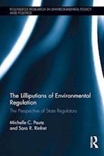Lilliputians of Environmental Regulation (Routledge Research in Environmental Policy and Politics)