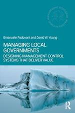 Managing Local Governments (ROUTLEDGE MASTERS IN PUBLIC MANAGEMENT)