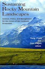 Sustaining Rocky Mountain Landscapes
