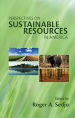 Perspectives on Sustainable Resources in America