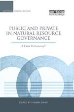 Public and Private in Natural Resource Governance (Earthscan Research Editions)