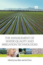Management of Water Quality and Irrigation Technologies af Ariel Dinar