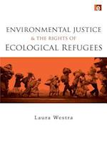 Environmental Justice and the Rights of Ecological Refugees