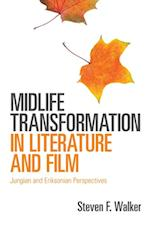 Midlife Transformation in Literature and Film