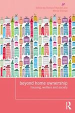 Beyond Home Ownership (Housing and Society Series)